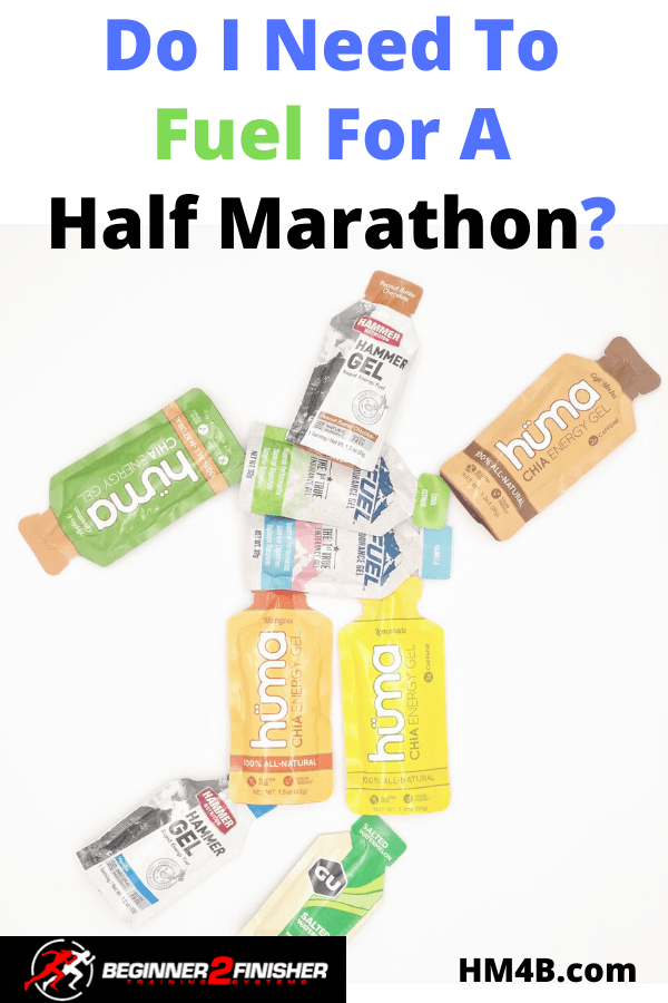 Do I need to fuel for a half marathon