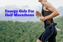Energy Gels For Half Marathons How Many Should I Take