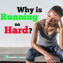 Why is running so hard - feature