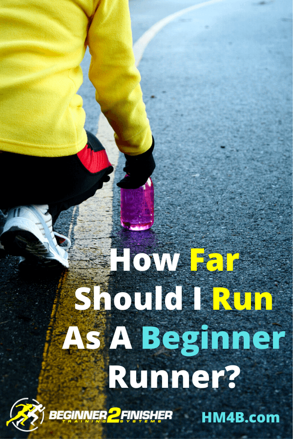 How Far Should I Run As A Beginner Runner - pin