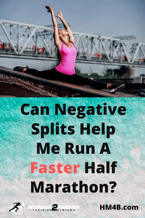 Can Negative Splits Help Me Run a Faster Half Marathon - pinterest