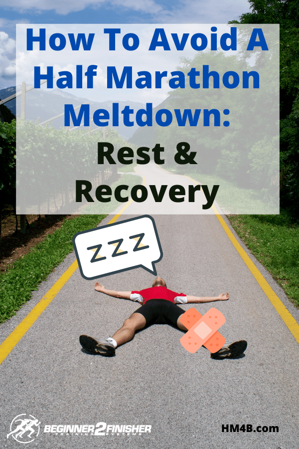 How To Aviod A Half Marathon Meltdown - Rest & Recovery