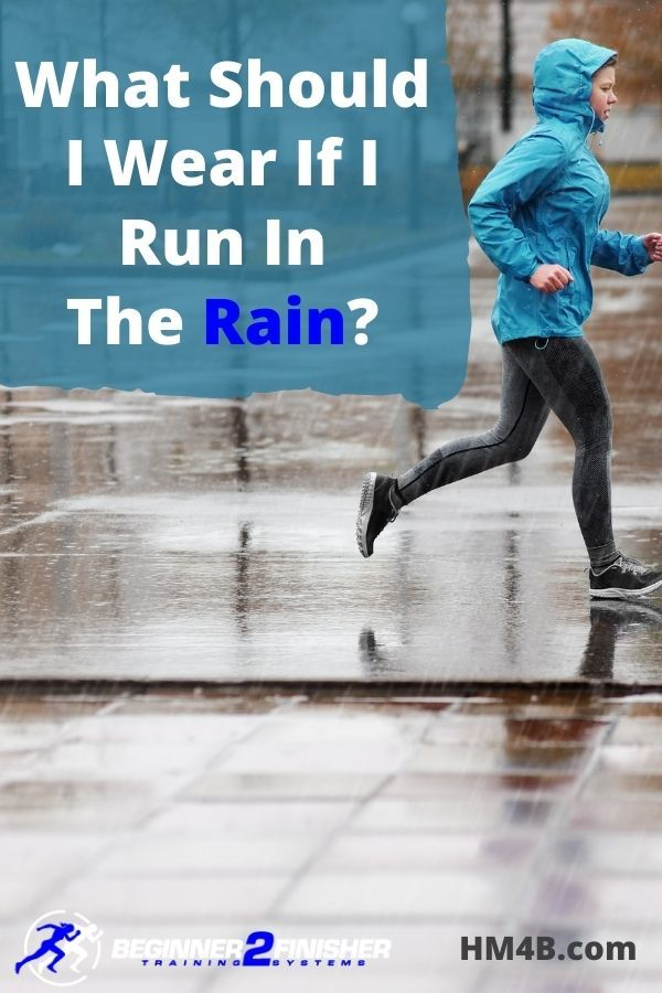 What Should I Wear When I Run In The Rain