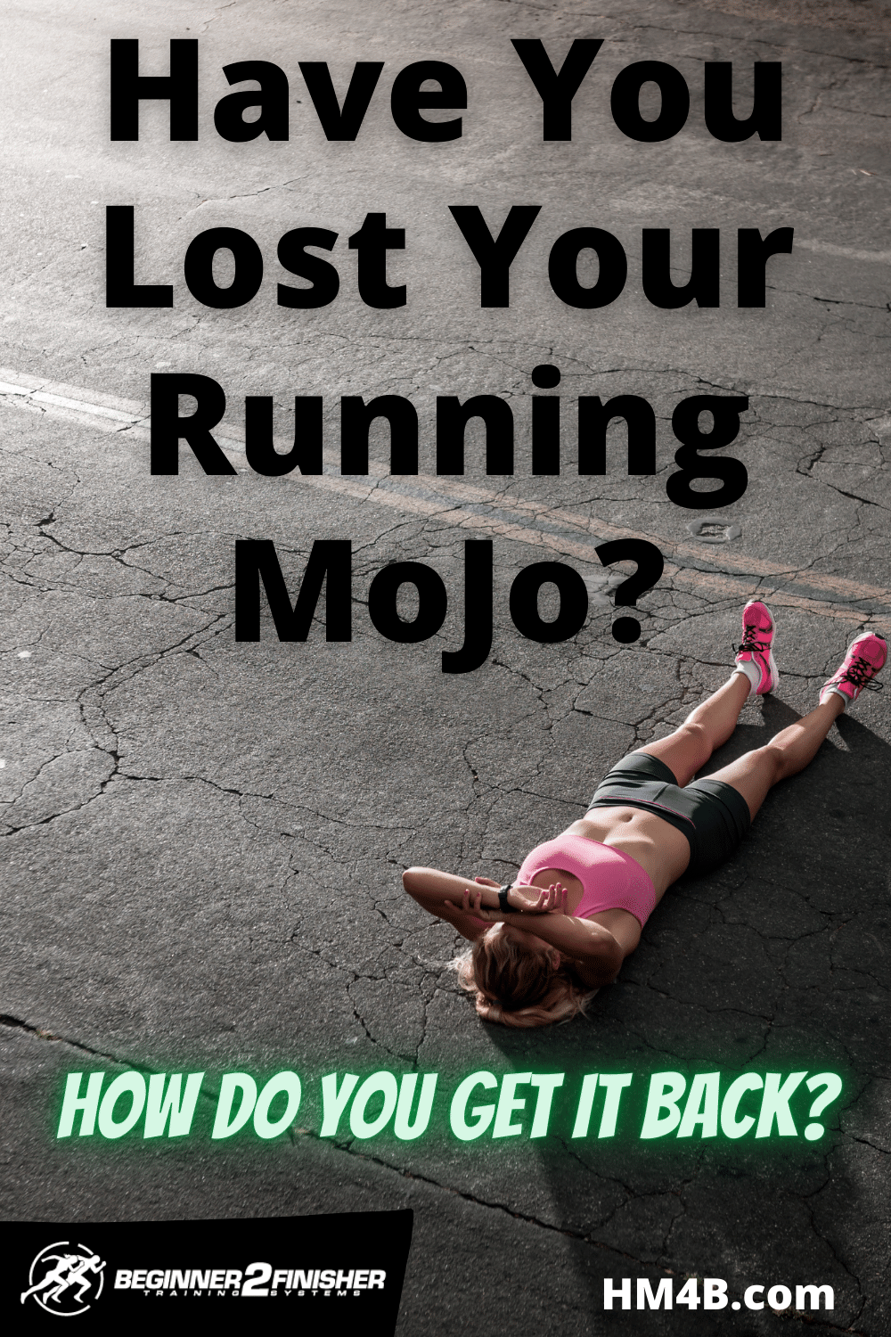 How To Find Your Running Mojo After You\'ve Lost It?
