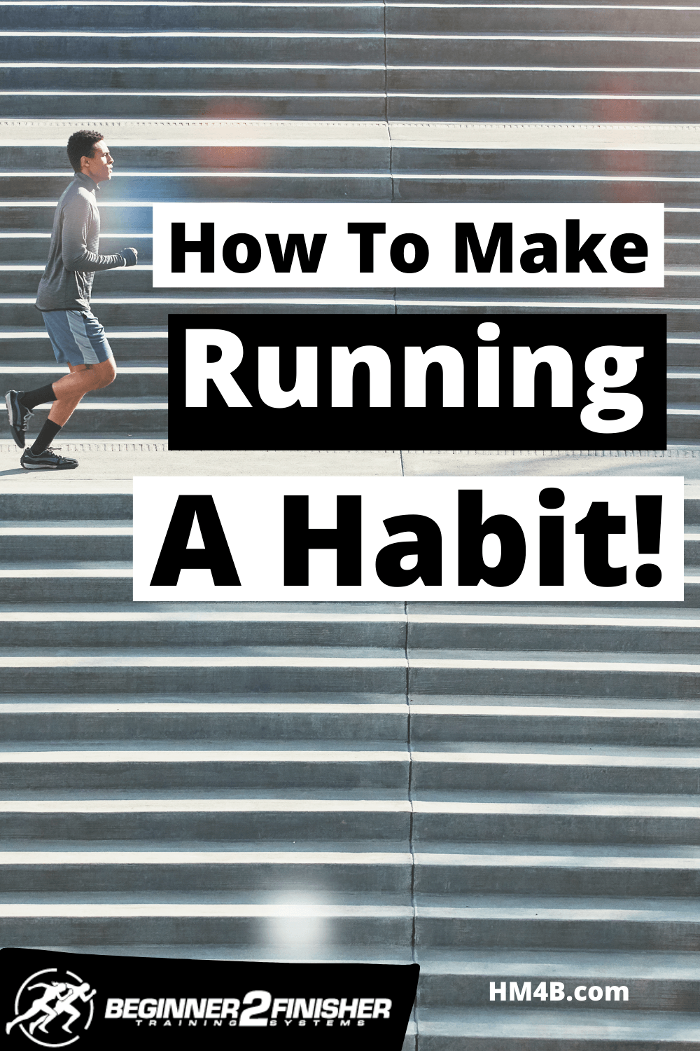 How to make running a habit! 15 ways to turn your loathe into a habit!