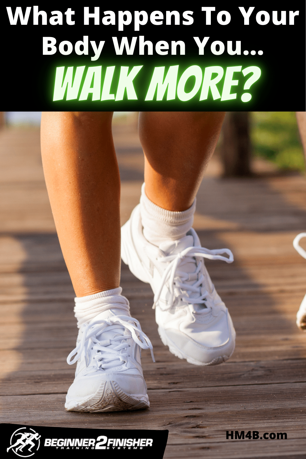 What Happens To Your Body When You Walk More?