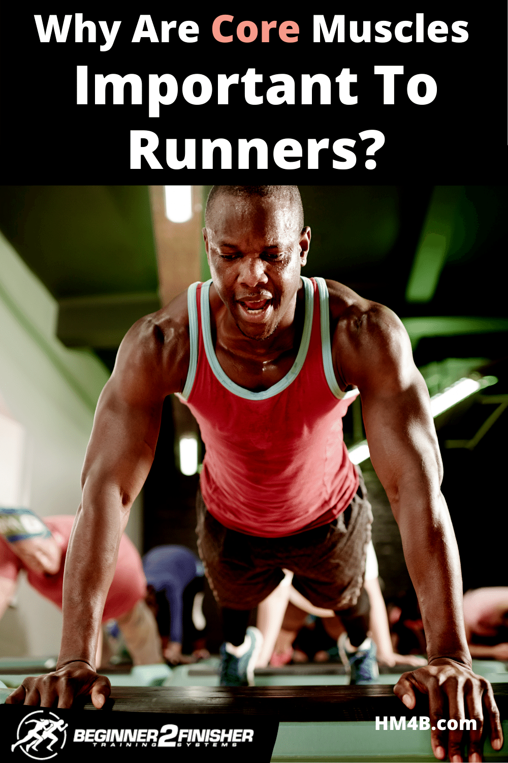 Why Are Core Muscles Important To Runners?
